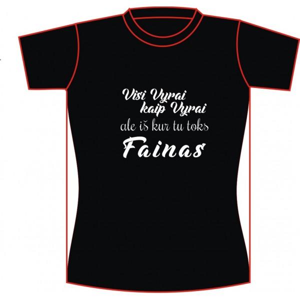 """Marškinėliai """"...Toks Fainas"""""""