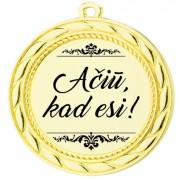 """Medalis """"Ačiūm kad esi!"""""""